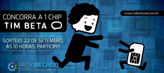 Mais uma promoção de Chip TIM BETA! Saiba como participar!